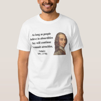Voltaire Quote 2b Shirt
