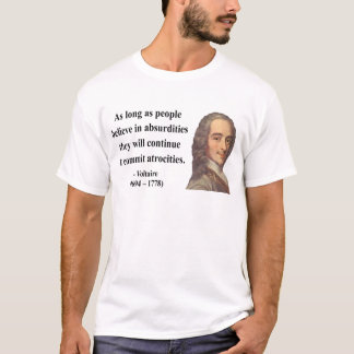 Voltaire Quote 2b T-Shirt
