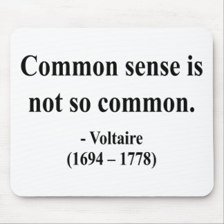 Voltaire Quote 3a Mouse Pad