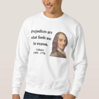 Voltaire Quote 4b Sweatshirt