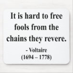 Voltaire Quote 5a Mouse Pad