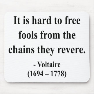 Voltaire Quote 5a Mousepads