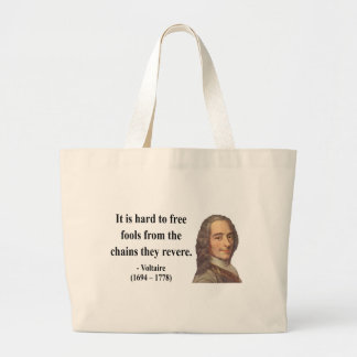 Voltaire Quote 5b Bag