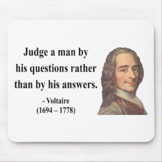 Voltaire Quote 8b Mouse Pad