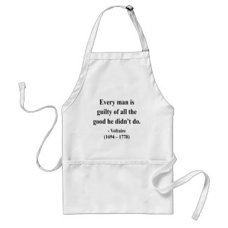 Voltaire Quote 9a Adult Apron
