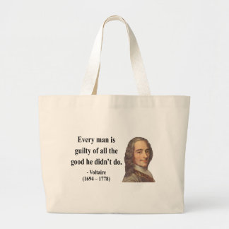 Voltaire Quote 9b Bags