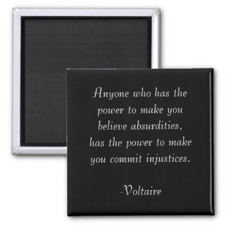 Voltaire Quote Magnet- Absurdities 2 Inch Square Magnet