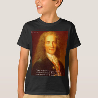 Voltaire Reason Quote Gifts Tees & Cards