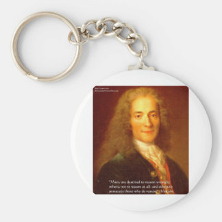 Voltaire Reason Quote Gifts Tees & Cards Keychain