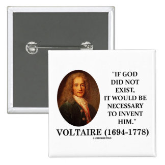 Voltaire si no existió dios necesario inventar pin cuadrada 5 cm