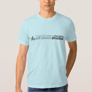 Voltaire Those who believe  tee