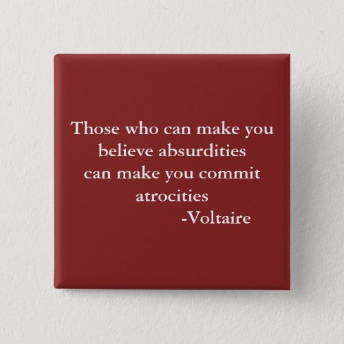 Voltaire Warning Quote Pinback Button