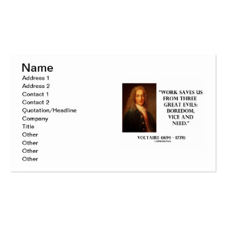 Voltaire Work Saves Us From Three Great Evils Business Card
