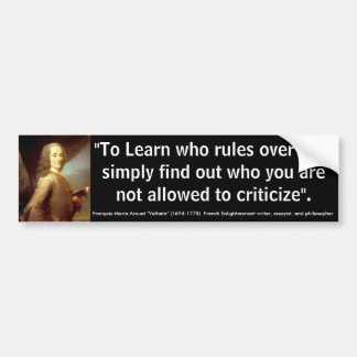 VOLTARE To Learn who Rules Over you Bumper Sticker