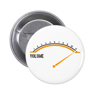 Volume Goes to Eleven Pinback Button