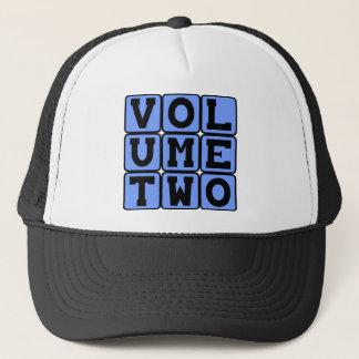 Volume Two, Second Volume Trucker Hat