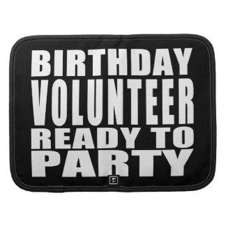 Voluntarios: El cumpleaños voluntario alista para Organizador
