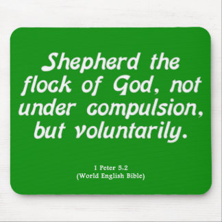 Voluntary Service 1 Peter 5-2 Mouse Pad