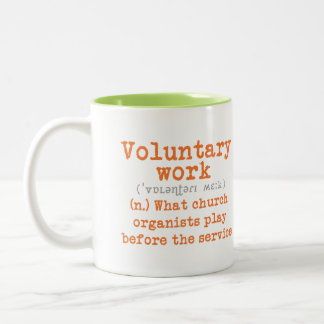Voluntary work mug for organists -