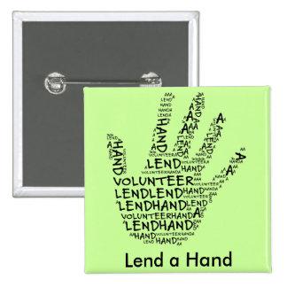 Volunteer Awareness: Lend a Helping Hand Button