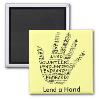 Volunteer Awareness: Lend a Helping Hand Refrigerator Magnets