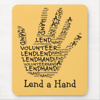 Volunteer Awareness: Lend a Helping Hand Mouse Pad