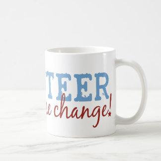 Volunteer Be The Change Coffee Mug