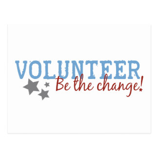 Volunteer Be The Change Postcard