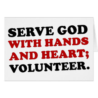 Volunteer Serve God with Hands & Heart (2) Card