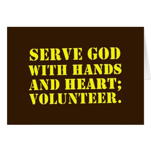 Volunteer Serve God with Hands & Heart (2) Card