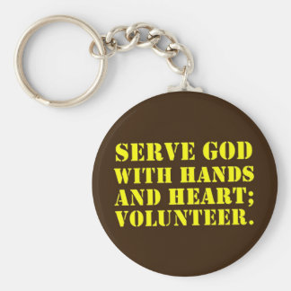 Volunteer Serve God with Hands & Heart (2) Keychain