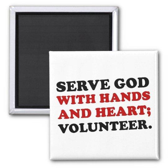Volunteer Serve God with Hands & Heart (2) Magnet