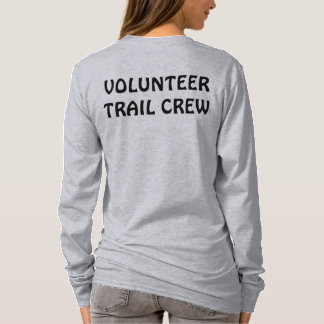 """Volunteer Trail Crew"" shirt with logo"