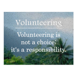 Volunteering is a Responsibility Postcard