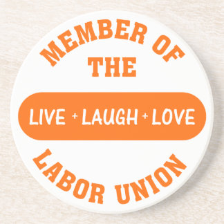 Volunteering to help others is a labor of love sandstone coaster