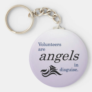 Volunteers are heavenly angels in disguise basic round button keychain