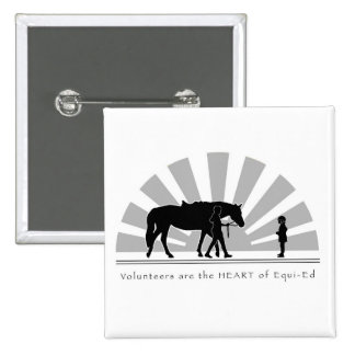Volunteers are the HEART of Equi-Ed 2 Inch Square Button