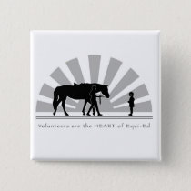 Volunteers are the HEART of Equi-Ed Pinback Button