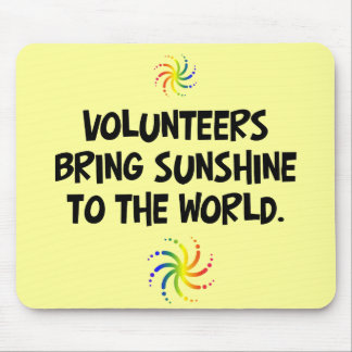 Volunteers bring sunshine to the world mouse pad