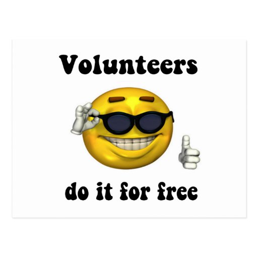 Volunteers do it for free postcards