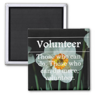 Volunteers do more for others magnet