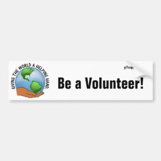 Volunteers give the world a helping hand bumper sticker