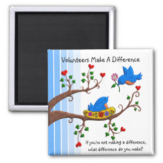 Volunteers Make A Difference 2 Inch Square Magnet