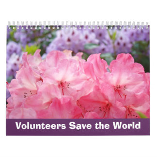 Volunteers Save the World gifts calendars Floral