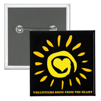 Volunteers shine from the heart light up the world 2 inch square button