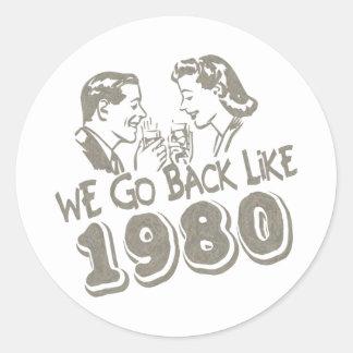 Volvemos como 1980-Sticker's Pegatina Redonda