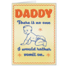 Vomit On New Father's Day Card