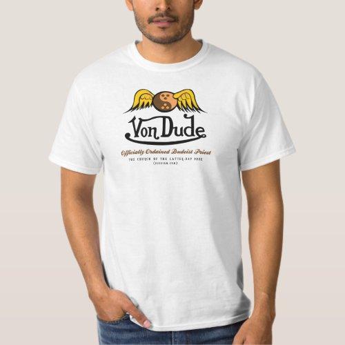 Von Dude T-Shirt