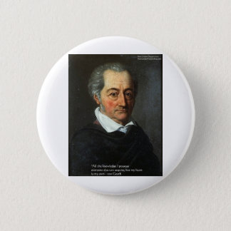 """von Goethe """"Truth"""" Quote Gifts Tees & Cards Pinback Button"""