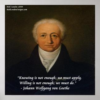 Von Goethe We debe hacer el poster de la cita